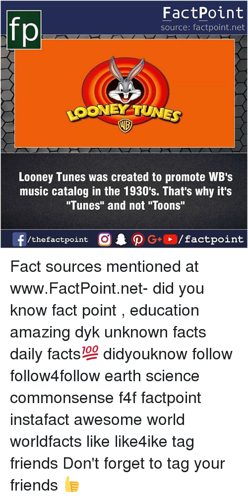"Forgetfulness: FactPoint  source: factpoint.net  LOONEY TUNES  AD  Looney Tunes was created to promote WB's  music catalog in the 1930's. That's why it's  ""Tunes"" and not ""Toons""  f/thefactpoint  G+/factpoint Fact sources mentioned at www.FactPoint.net- did you know fact point , education amazing dyk unknown facts daily facts💯 didyouknow follow follow4follow earth science commonsense f4f factpoint instafact awesome world worldfacts like like4ike tag friends Don't forget to tag your friends 👍"