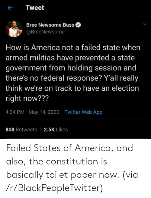 states: Failed States of America, and also, the constitution is basically toilet paper now. (via /r/BlackPeopleTwitter)