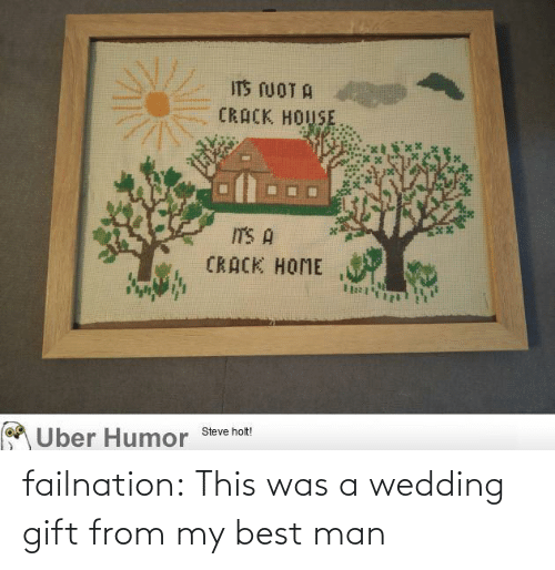 My Best: failnation:  This was a wedding gift from my best man