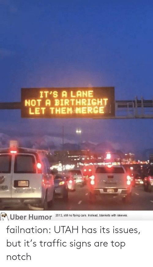 top: failnation:  UTAH has its issues, but it's traffic signs are top notch