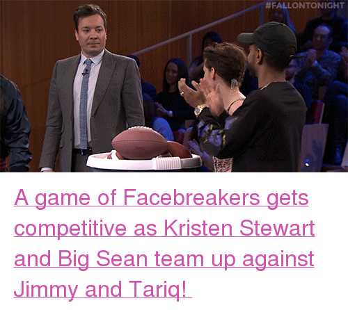 "Big Sean, Target, and youtube.com: <p><a href=""https://www.youtube.com/watch?v=DfG447SqHFs"" target=""_blank"">A game of Facebreakers gets competitive as Kristen Stewart and Big Sean team up against Jimmy and Tariq! </a></p>"