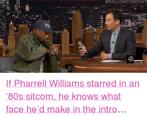 """80s, Pharrell, and Target:  #FALLONTONIGHT  PL <p><a href=""""https://www.youtube.com/watch?v=ZhKMkGuxTPY&amp;list=UU8-Th83bH_thdKZDJCrn88g&amp;index=2"""" target=""""_blank"""">If Pharrell Williams starred in an &lsquo;80s sitcom, he knows what face he&rsquo;d make in the intro</a>&hellip;<br/></p>"""