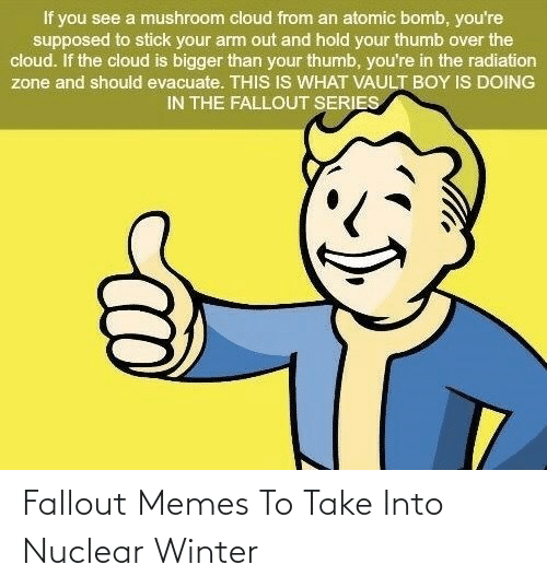 Fallout: Fallout Memes To Take Into Nuclear Winter