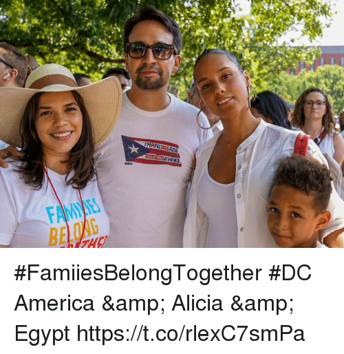 America, Memes, and Egypt: FAME  BE #FamiiesBelongTogether #DC  America & Alicia & Egypt https://t.co/rlexC7smPa