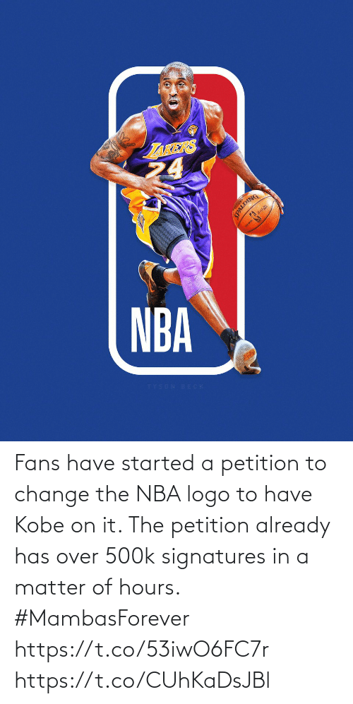 petition: Fans have started a petition to change the NBA logo to have Kobe on it. The petition already has over 500k signatures in a matter of hours.  #MambasForever https://t.co/53iwO6FC7r https://t.co/CUhKaDsJBl