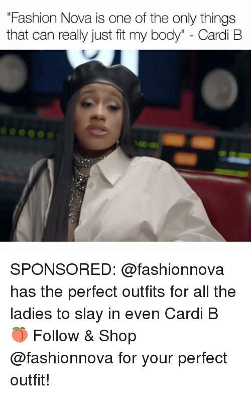 """Fashion, Memes, and Nova: """"Fashion Nova is one of the only things  that can really just fit my body"""" - Cardi B SPONSORED: @fashionnova has the perfect outfits for all the ladies to slay in even Cardi B 🍑 Follow & Shop @fashionnova for your perfect outfit!"""