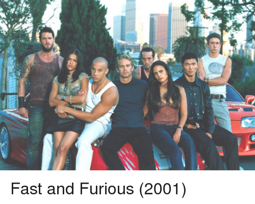 Dank, Fast and Furious, and 🤖: Fast and Furious (2001)