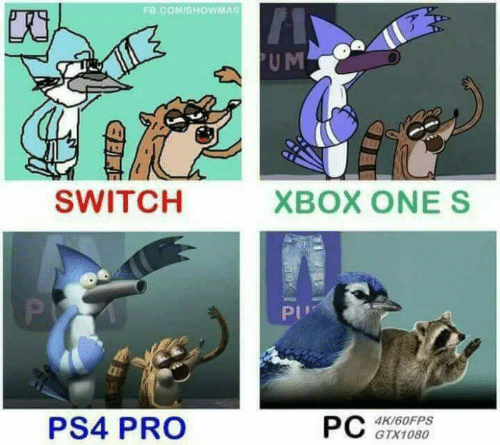 Ps4, fb.com, and Pro: FB.COM/SHOWMAS  PUM  ХВОX ONE S  SWITCH  P  PU  РC  PS4 PRO  4K/60FPS  GTX1080