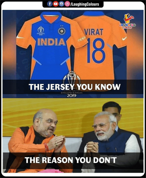 England, India, and Reason: fD  /LaughingColours  LAUGHING  Cdleurs  VIRAT  18  INDIA  opp  THE JERSEY YOU KNOW  ENGLAND&WALES  2019  THE REASON YOU DON'T