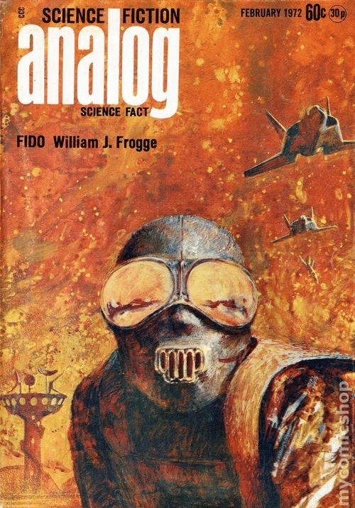 Science, Fiction, and Science Fiction: FEBRUARY 1972 6UC 30p  SCIENCE FICTION  analog  SCIENCE FACT  FIDO William J. Frogge  333  myconeshop