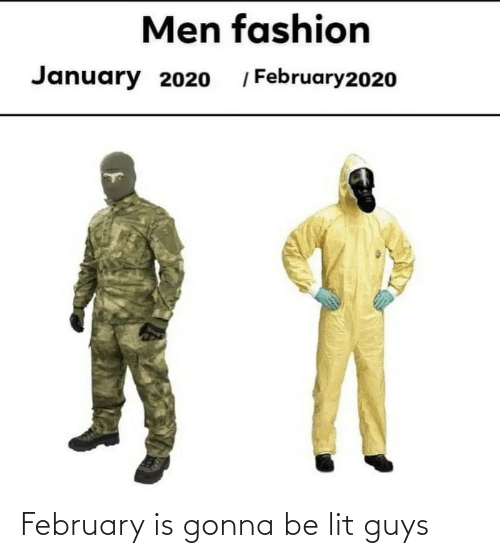 gonna: February is gonna be lit guys