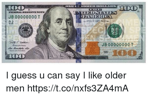 Guess, Girl Memes, and Can: FEDERALRESERVE XOTE  JB 00000000 T  JB 00000000T I guess u can say I like older men https://t.co/nxfs3ZA4mA