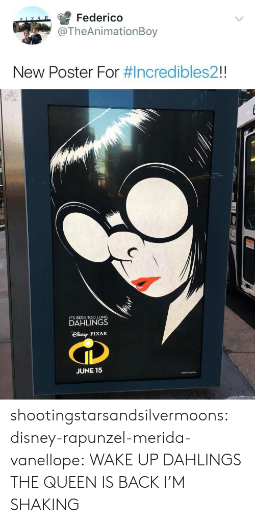 Disney, Pixar, and Rapunzel: Federico  TheAnimationBoy  New Poster For #Incredibles21   ITS BEEN TOO LONG,  DAHLINGS  PIXAR  JUNE 15 shootingstarsandsilvermoons:  disney-rapunzel-merida-vanellope: WAKE UP DAHLINGS THE QUEEN IS BACK I'M SHAKING