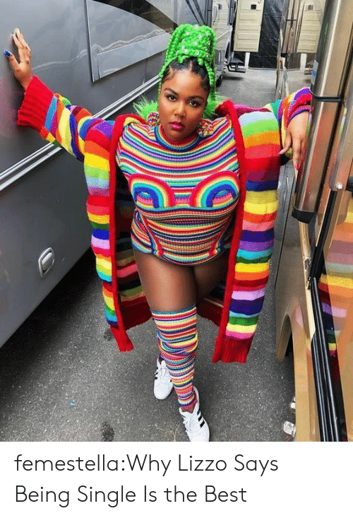 Target, Tumblr, and Best: femestella:Why Lizzo Says Being Single Is the Best