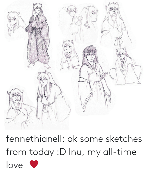 D: fennethianell:  ok some sketches from today :D Inu, my all-time love   ♥