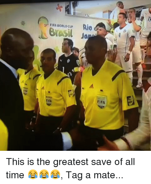 Fifa, Memes, and World Cup: FIFA WORLD CUP  R10  FIFA  rA This is the greatest save of all time 😂😂😂, Tag a mate...