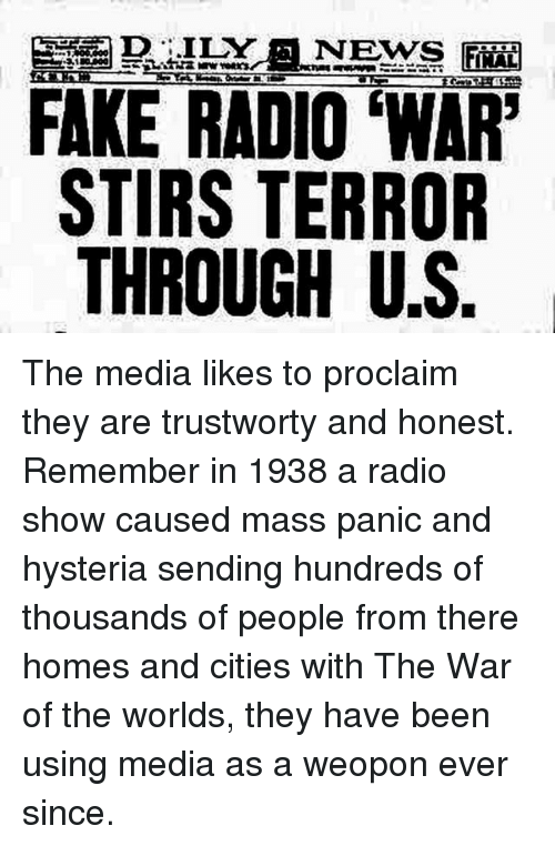 mass hysteria of the war of Mass hysteria war of the worlds what is mass hysteria definition: spontaneous development of identical physical or emotional symptoms among a group of individuals, as in a classroom of schoolchildren.