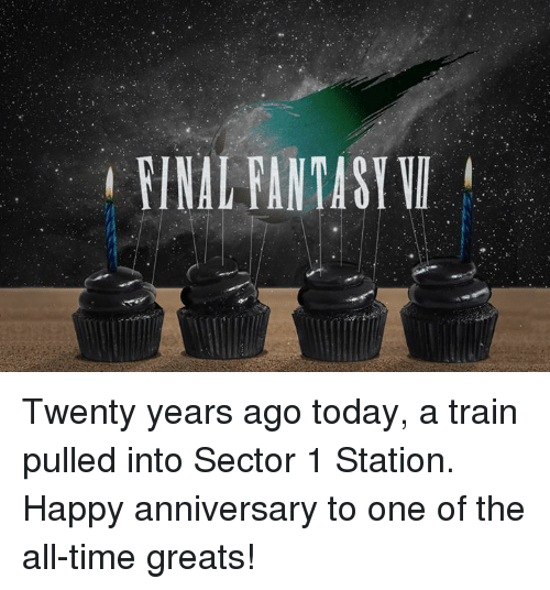 fantasi: FINAL FANTASY  I Twenty years ago today, a train pulled into Sector 1 Station.  Happy anniversary to one of the all-time greats!