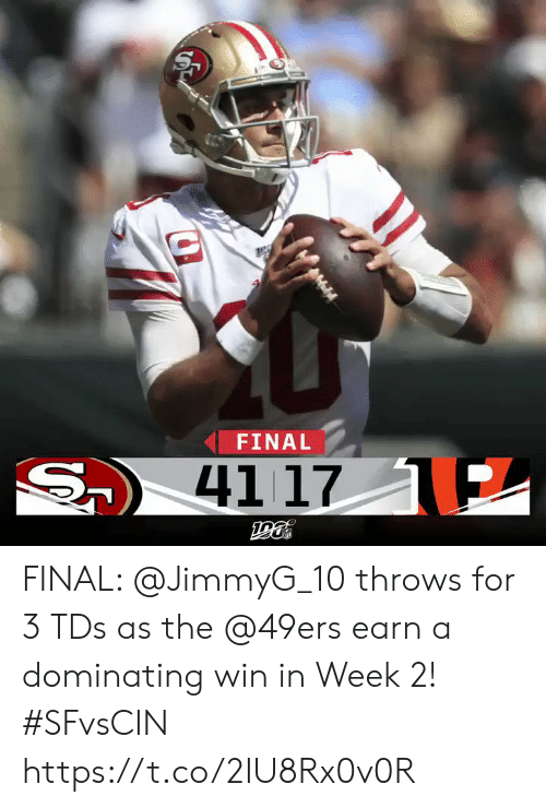 San Francisco 49ers, Memes, and 🤖: FINAL  S  41 17 E FINAL: @JimmyG_10 throws for 3 TDs as the @49ers earn a dominating win in Week 2! #SFvsCIN https://t.co/2IU8Rx0v0R