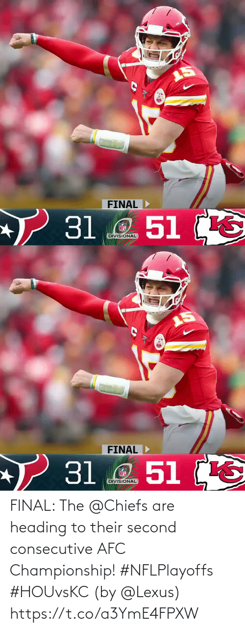 Second: FINAL: The @Chiefs are heading to their second consecutive AFC Championship! #NFLPlayoffs #HOUvsKC  (by @Lexus) https://t.co/a3YmE4FPXW