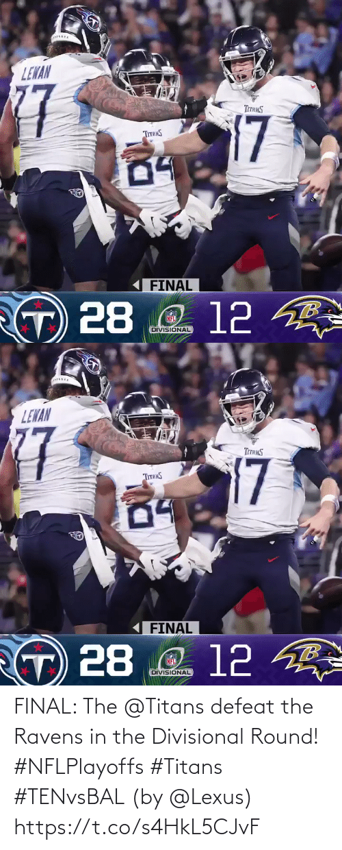 defeat: FINAL: The @Titans defeat the Ravens in the Divisional Round! #NFLPlayoffs #Titans #TENvsBAL  (by @Lexus) https://t.co/s4HkL5CJvF