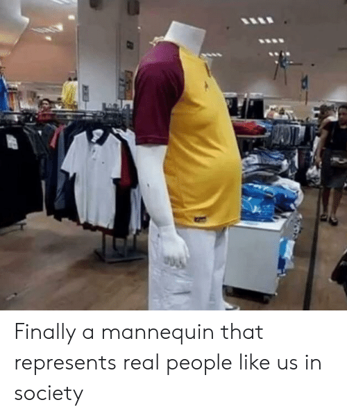 Mannequin, Real, and Society: Finally a mannequin that represents real people like us in society