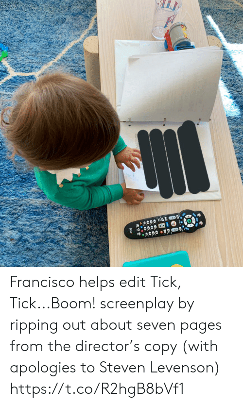 Memes, Helps, and Boom: fios Francisco helps edit Tick, Tick...Boom! screenplay by ripping out about seven pages from the director's copy (with apologies to Steven Levenson) https://t.co/R2hgB8bVf1