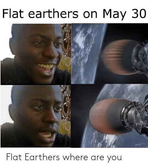 Flat: Flat Earthers where are you