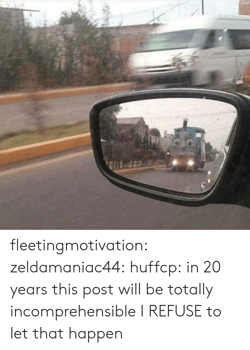 Tumblr, Blog, and Http: fleetingmotivation: zeldamaniac44:   huffcp:  in 20 years this post will be totally incomprehensible   I REFUSE to let that happen