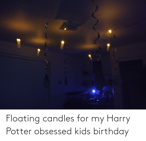 obsessed: Floating candles for my Harry Potter obsessed kids birthday