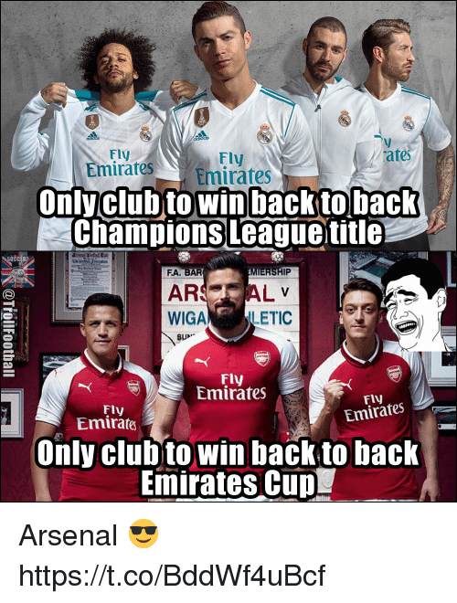 Arsenal, Memes, and Champions League: Fly  mirates Emirates  Fly  tes  EesEmirates  Onlyclubto win backto back  champions League title  očc  FA. BAR  MIERSHIP  ARSAL  WIGA LETIC  SUN  Fly  Emirates  Fly  Emirafes  Fly  Emirates  Only clubto win back tobaclk  Emirates CuD Arsenal 😎 https://t.co/BddWf4uBcf