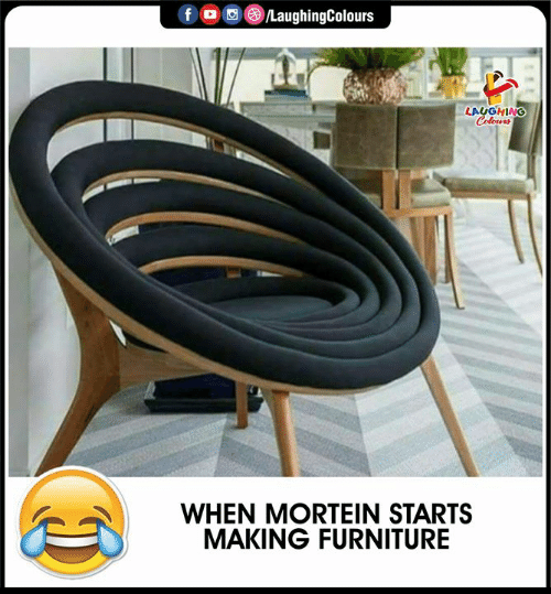 Furniture, Indianpeoplefacebook, and Laughing: fO /LaughingColours  LAUGHING  Celours  WHEN MORTEIN STARTS  MAKING FURNITURE