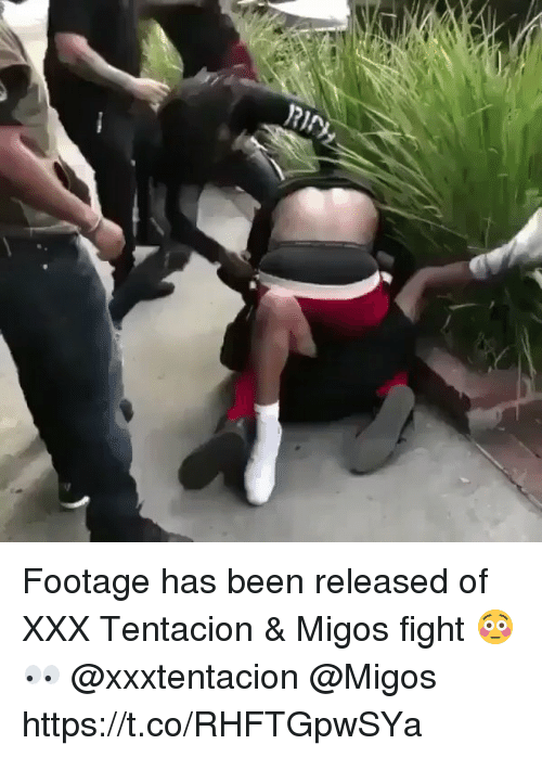 Migos, Xxx, and Fight: Footage has been released of XXX Tentacion & Migos fight 😳👀 @xxxtentacion @Migos https://t.co/RHFTGpwSYa