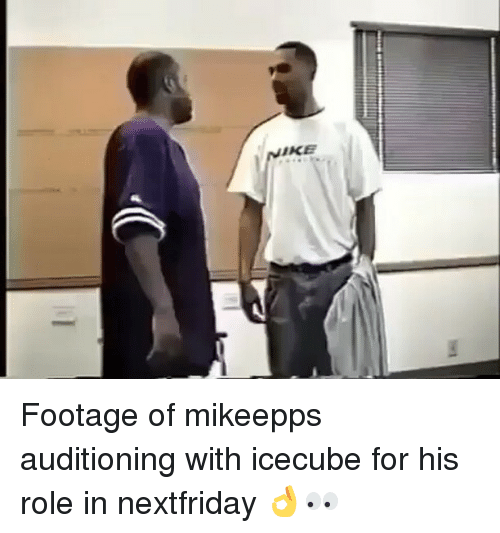 Memes, 🤖, and Icecube: Footage of mikeepps auditioning with icecube for his role in nextfriday 👌👀