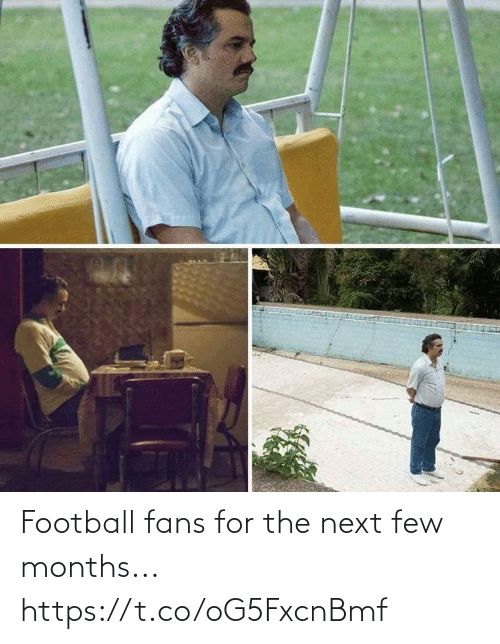 Few: Football fans for the next few months... https://t.co/oG5FxcnBmf