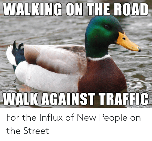 New People: For the Influx of New People on the Street