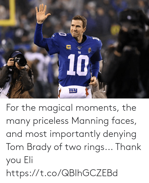 Most: For the magical moments, the many priceless Manning faces, and most importantly denying Tom Brady of two rings...   Thank you Eli https://t.co/QBIhGCZEBd