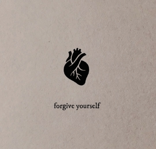 Forgive, Yourself, and Forgive Yourself: forgive yourself