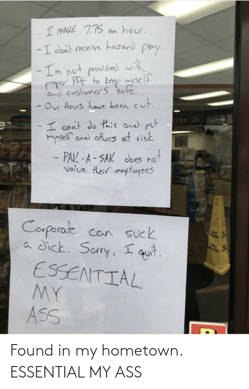 My Ass, Essential, and In My: Found in my hometown. ESSENTIAL MY ASS