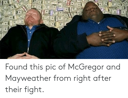 Mayweather, Reddit, and Fight: Found this pic of McGregor and Mayweather from right after their fight.