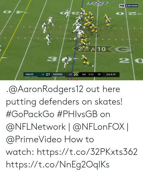 Skates: FOX NETwaRK  OT  2  2D &10  20  1-2 27  3-0 20  EAGLES  PACKERS  3rd  6:44  09  2nd & 10 .@AaronRodgers12 out here putting defenders on skates! #GoPackGo   #PHIvsGB on @NFLNetwork | @NFLonFOX | @PrimeVideo How to watch:https://t.co/32PKxts362 https://t.co/NnEg2OqlKs