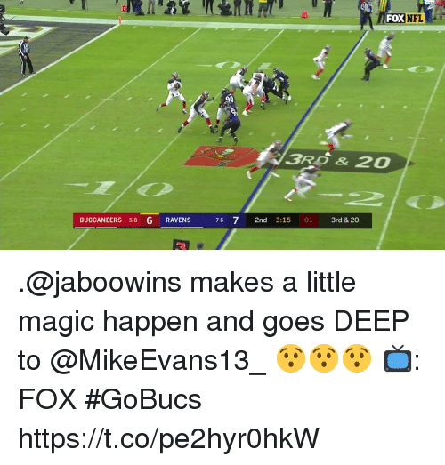 Memes, Nfl, and Magic: FOX NFL  90  BUCCANEERS 38 6 RAVENS  7-6 72nd 3:15 01 3rd & 20 .@jaboowins makes a little magic happen and goes DEEP to @MikeEvans13_ 😯😯😯  📺: FOX #GoBucs https://t.co/pe2hyr0hkW