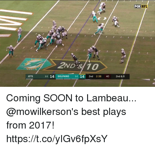 Memes, Nfl, and Soon...: FOX  NFL  98  2ND 3110  JETS  3-3 14 DOLPHINS 3-2 14 2nd 2:38 40 2nd & 8 Coming SOON to Lambeau...  @mowilkerson's best plays from 2017! https://t.co/yIGv6fpXsY