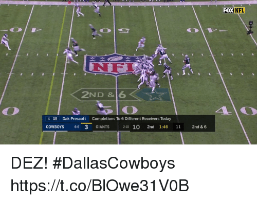 Dallas Cowboys, Memes, and Nfl: FOX NFL  ab  NFL  2ND &6  4 QB  Dak Prescott  Completions To 6 Different Receivers Today  COWBOYS 66 3 GIANTS  2-10 10 2nd 1:46 11 2nd & 6  11 DEZ! #DallasCowboys https://t.co/BlOwe31V0B