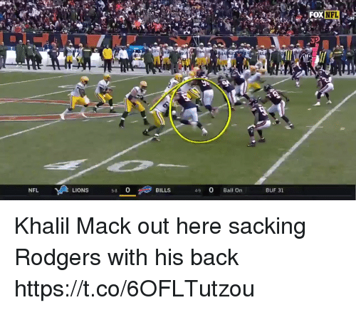 Football, Nfl, and Sports: FOX  NFL  LIONS  58 O  BILLS  4.9 0 Ball On  BUF 31 Khalil Mack out here sacking Rodgers with his back https://t.co/6OFLTutzou