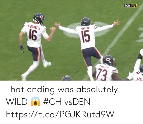 Memes, Nfl, and Wild: FOX NFL  O'DONNELL  PINEIRO  16  15  73  LEX That ending was absolutely WILD 😱  #CHIvsDEN https://t.co/PGJKRutd9W