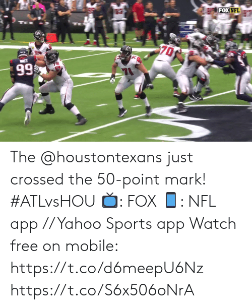 Memes, Nfl, and Sports: FOX NFL  TE  TEX  70  99 The @houstontexans just crossed the 50-point mark! #ATLvsHOU  📺: FOX 📱: NFL app // Yahoo Sports app Watch free on mobile: https://t.co/d6meepU6Nz https://t.co/S6x506oNrA