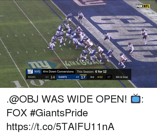 Season 6: FOX NFL  TU NYG 4TH Down Conversions This Season: 6 for 12  BEARS  8-3 14 GIANTS  38 17 3rd 4:02 07 4th & Goal .@OBJ WAS WIDE OPEN!  📺: FOX #GiantsPride https://t.co/5TAIFU11nA