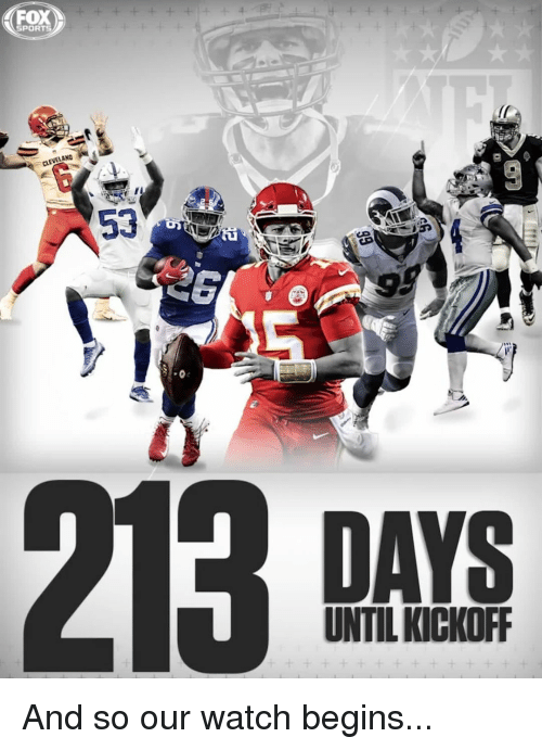 Memes, Sports, and Watch: FOX  SPORTS  DAYS  UNTIL KICKOFF And so our watch begins...