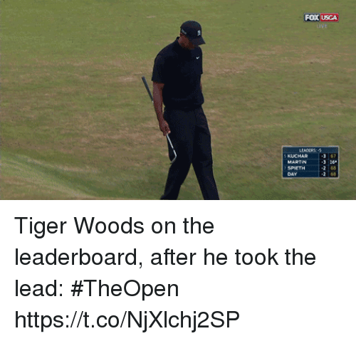 Sports, Tiger Woods, and Tiger: FOX USGA  3 16  2 68 Tiger Woods on the leaderboard, after he took the lead: #TheOpen https://t.co/NjXlchj2SP